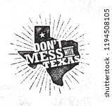 don t mess with texas quote.... | Shutterstock .eps vector #1194508105