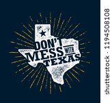 don t mess with texas quote.... | Shutterstock .eps vector #1194508108