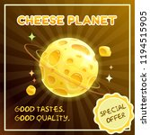 cheese planet banner. food... | Shutterstock .eps vector #1194515905