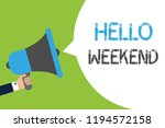 text sign showing hello weekend.... | Shutterstock . vector #1194572158