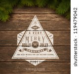 Painted wooden background with a vintage typography sign and Christmas fir tree. Vector Illustration. - stock vector