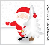 cute santa claus holding a tree | Shutterstock .eps vector #119483935