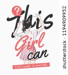 girly slogan with girl... | Shutterstock .eps vector #1194909952