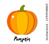 vector paper cut orange pumpkin ... | Shutterstock .eps vector #1194948865