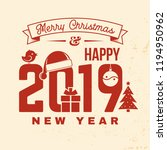 merry christmas and 2019 happy... | Shutterstock .eps vector #1194950962