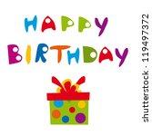 happy birthday | Shutterstock . vector #119497372