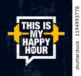 this is my happy hour. fitness... | Shutterstock .eps vector #1194993778