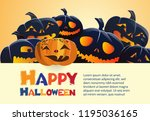 happy halloween black pumpkins... | Shutterstock .eps vector #1195036165