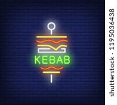 kebab neon sign. glowing neon... | Shutterstock .eps vector #1195036438