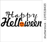 callygrapy happy halloween... | Shutterstock .eps vector #1195528435