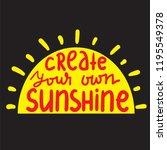 create your own sunshine  ...   Shutterstock .eps vector #1195549378
