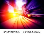 abstract motion speed in city... | Shutterstock . vector #1195653532