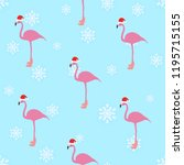 flamingo winter style seamless... | Shutterstock .eps vector #1195715155