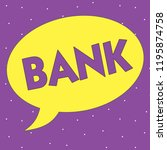 text sign showing bank....   Shutterstock . vector #1195874758