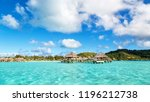 in bora bora polynesia the sea... | Shutterstock . vector #1196212738