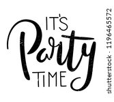 it's party time brush... | Shutterstock .eps vector #1196465572