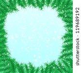 firtree branch  snowfall | Shutterstock . vector #119689192