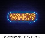 who neon text . who neon sign ... | Shutterstock . vector #1197127582