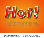 hot spicy text logo font effect  | Shutterstock .eps vector #1197220462