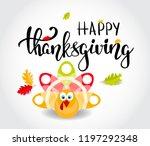 happy thanksgiving brush hand... | Shutterstock .eps vector #1197292348