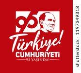 turkey   october 29  1923. 95... | Shutterstock .eps vector #1197349318