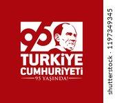 turkey   october 29  1923. 95... | Shutterstock .eps vector #1197349345