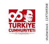 turkey   october 29  1923. 95... | Shutterstock .eps vector #1197349348