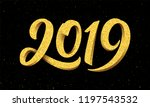 happy new year 2019 greeting... | Shutterstock .eps vector #1197543532