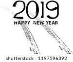 tire tracks . new year 2019.... | Shutterstock .eps vector #1197596392