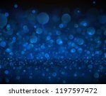 blue abstract blurred backdrop... | Shutterstock .eps vector #1197597472
