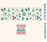 christmas and new year banner... | Shutterstock .eps vector #1197629395