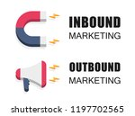 inbound and outbound marketing... | Shutterstock .eps vector #1197702565