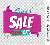 big sale poster transparent... | Shutterstock .eps vector #1197755518