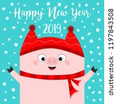 happy new year. pig wearing red ... | Shutterstock .eps vector #1197843508