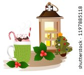 christmas theme  cup of coffee  ... | Shutterstock .eps vector #1197885118