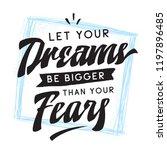 inspirational quote  motivation.... | Shutterstock .eps vector #1197896485