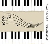 music piano keyboard with notes.... | Shutterstock .eps vector #1197934948