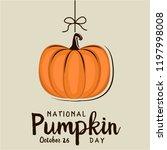pumpkin day card or background. ... | Shutterstock .eps vector #1197998008