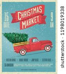 Stock vector vintage styled christmas market poster or flyer template with retro red pickup truck with christmas 1198019338