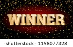 the gold 3d word winner. for... | Shutterstock .eps vector #1198077328