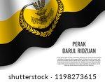 waving flag of perak darul... | Shutterstock .eps vector #1198273615