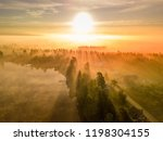 drone photo of foggy sunrise... | Shutterstock . vector #1198304155
