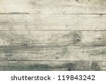 wood texture background | Shutterstock . vector #119843242