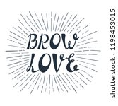 """illustration with quote """"brow...   Shutterstock .eps vector #1198453015"""