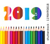 2019  row of colorful pencils... | Shutterstock . vector #1198490818