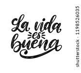 La Vida Es Buena Translated...