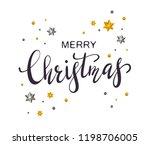 black lettering merry christmas ... | Shutterstock .eps vector #1198706005