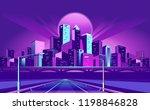 night neon city  bridge going... | Shutterstock .eps vector #1198846828