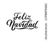 feliz navidad hand lettering... | Shutterstock .eps vector #1198899682