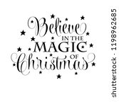 believe in the magic of... | Shutterstock .eps vector #1198962685